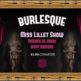 Imprezy: Burlesque #10 Miss Lillet / Madame de Minou / Daisy Diamond