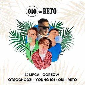 Hip Hop / Reggae: OIO & RETO - Gorzów Amfiteatr