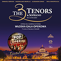 : The 3 Tenors & Soprano - POP OPERA ITALY | WARSZAWA, Warszawa
