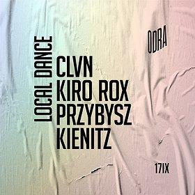 Muzyka klubowa: Local Dance: Przybysz x Kiro Rox x CLVN x Kienitz