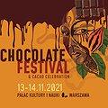 Festiwale: Festiwal Czekolady - Chocolate Festival & Cacao Celebration, Warszawa