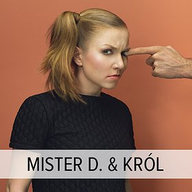 Koncerty: MISTER D. + KRÓL