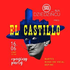 Events: SQ na Dziedzińcu pres. El Castillo! – OPENING PARTY!