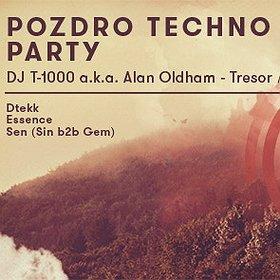 Imprezy:  POZDRO TECHNO PARTY: DJ T-1000 a.k.a. ALAN OLDHAM (Tresor / Detroit)