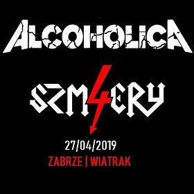 Koncerty: ALCOHOLICA + 4 SZMERY