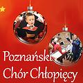 Koncert Kolęd - Poznański Chór Chłopięcy
