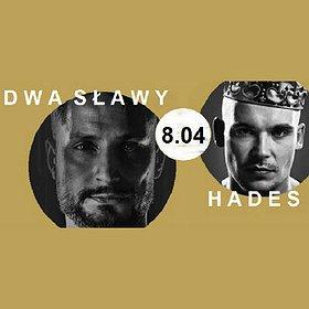 Concerts: Dwa Sławy Dandys Flow & Hades Świattło