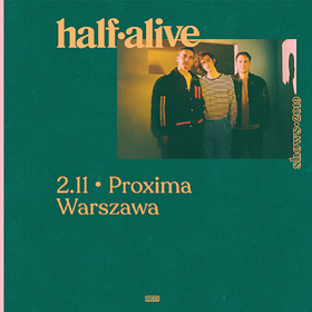 Pop / Rock: half alive