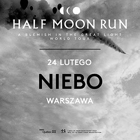 Pop / Rock: Half Moon Run - Warszawa