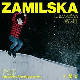 Koncerty : ZAMILSKA | P23, DZIEDZINIEC FABRYKI PORCELANY | Katowice