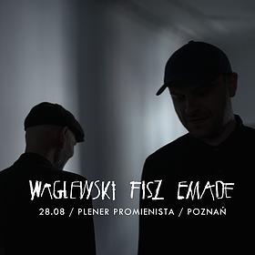 Pop / Rock: Waglewski Fisz Emade – promocja nowej płyty | Poznań | Plener Promienista