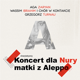 Koncerty: Koncert dla Nury, Matki z Aleppo