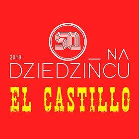 Muzyka klubowa: SQ na Dziedzińcu! pres. El Castillo