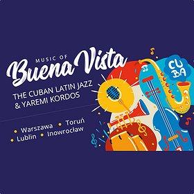Koncerty: The Cuban Latin Jazz - Music Of Buena Vista