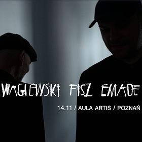 Pop / Rock: Waglewski Fisz Emade – promocja nowej płyty | Poznań