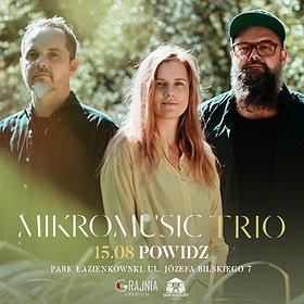 Pop / Rock: Mikromusic Trio | Powidz WYDARZENIE ODWOŁANE