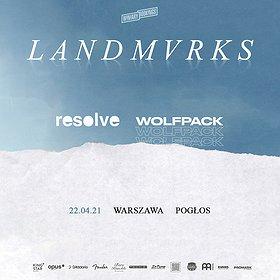 Hard Rock / Metal : LANDMVRKS + Resolve + Wolfpack