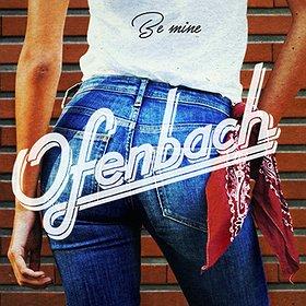 Imprezy: OFENBACH (live) - Twórcy hitu - Be mine