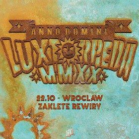 Pop / Rock: LUXTORPEDA | Wrocław - koncert odwołany