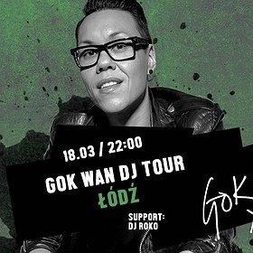 Imprezy: GokWan DJ Tour w Łodzi!