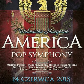 Koncerty: America Pop Symphony - PREMIERA