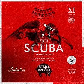 Imprezy: XI Urodziny SQ: Circus Inferno pres. SCUBA!