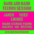 DARK and HARDTECHNO session: JANEIN / LUCINEE / VIXEN