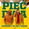 Hip Hop / Reggae: PIĘĆ DWA | Dziedziniec Tama | Poznań, Poznań