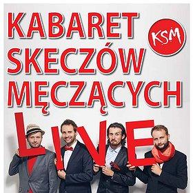 : Występ Kabaretu Skeczów Męczących, program: LIVE