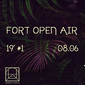 Clubbing: Fort Open Air 19' #1
