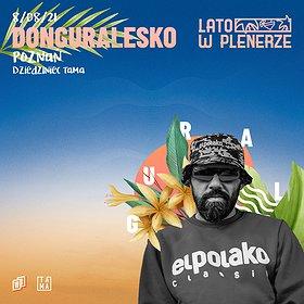 Hip Hop / Reggae: Lato w Plenerze | donGURALesko | Poznań - Zmiana terminu