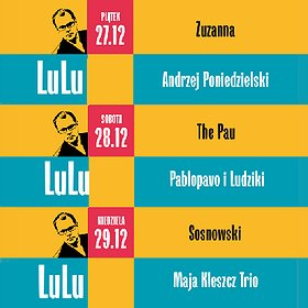 Festiwale: IX Festiwal LuLu - 27.12