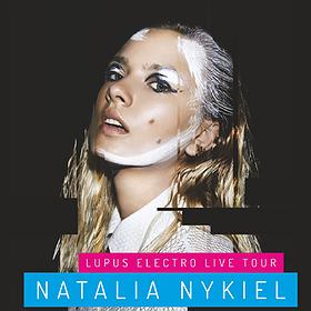 Koncerty: NATALIA NYKIEL - LUPUS ELECTRO LIVE TOUR