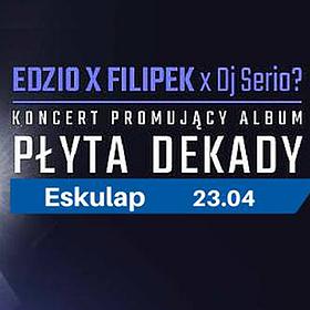 Koncerty: Edzio x Filipek - PŁYTA DEKADY