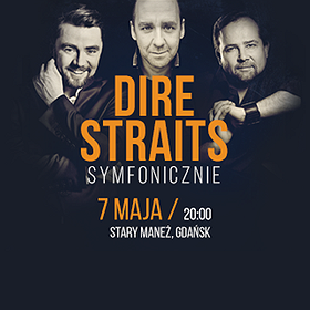 Koncerty: DIRE STRAITS SYMFONICZNIE: Badach, Napiórkowski, Herdzin