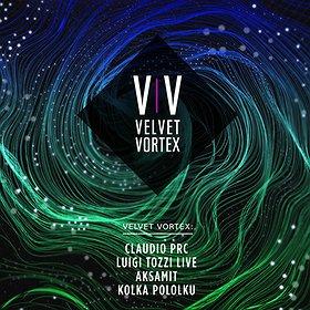 Imprezy: Velvet Vortex: Claudio PRC, Luigi Tozzi LIVE