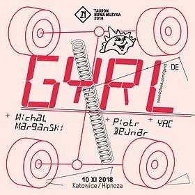 Concerts: GYRL - hipnotyczne techno w nieoczywistym tempie!