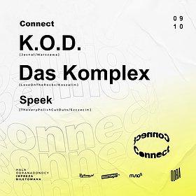 Muzyka klubowa: CONNECT: K.O.D, Das Komplex, Speek | Hala Odra | 9X