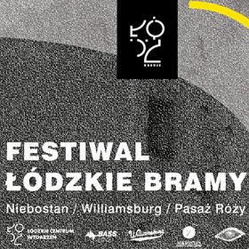 Koncerty: Festiwal Łódzkie Bramy