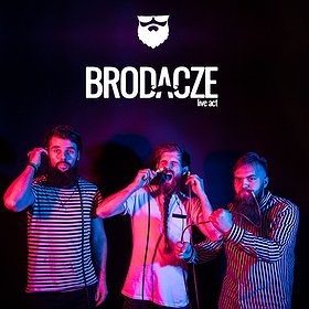 Koncerty: Brodacze live act / Bloki @Schron