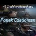 40. Urodziny Kluboskupu | Popek VS Czadoman