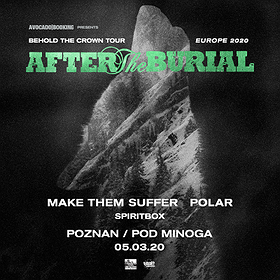 Hard Rock / Metal: After The Burial + MTS, Polar, Spiritbox