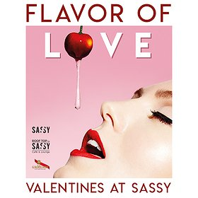 Koncerty: FLAVOR OF LOVE | SASSY Valentines Day