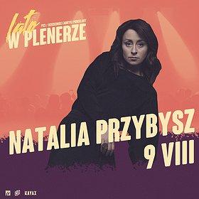 Pop / Rock : NATALIA PRZYBYSZ | P23, Dziedziniec Fabryki Porcelany | Katowice