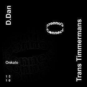 Muzyka klubowa: Connect: D.Dan, Trans Timmermans, Onkalo   15X