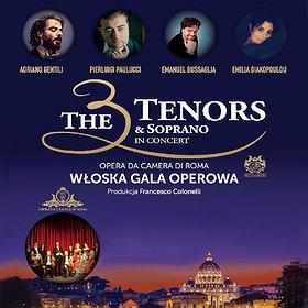 Koncerty: The 3 Tenors& Soprano- Włoska Gala Operowa - Bydgoszcz