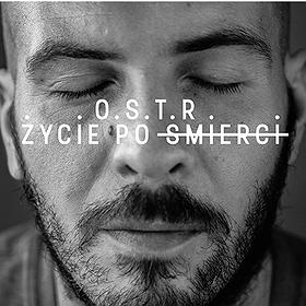 """Koncerty: O.S.T.R. -""""Życie po śmierci'' w Łodzi."""
