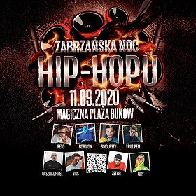 Hip Hop / Reggae: Zabrzańska Noc Hip-Hopu