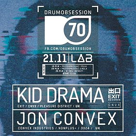 Imprezy: DrumObsession #70 with KID DRAMA | JON CONVEX
