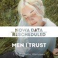 Koncerty: Men I Trust, Warszawa